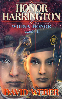 HONOR HARRINGTON - WOJNA HONOR - CZĘŚĆ 2