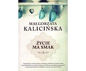 Szczegóły książki ŻYCIE MA SMAK