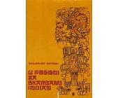 Szczegóły książki W POGONI ZA SKARBAMI INDIAN