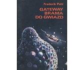 Szczegóły książki GATEWAY - BRAMA DO GWIAZD