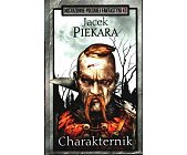 Szczegóły książki CHARAKTERNIK  (MISTRZOWIE POLSKIEJ FANTASTYKI - 43)