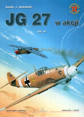 JG 27 W AKCJI VOL. 3 - MINIATURY LOTNICZE NR 12
