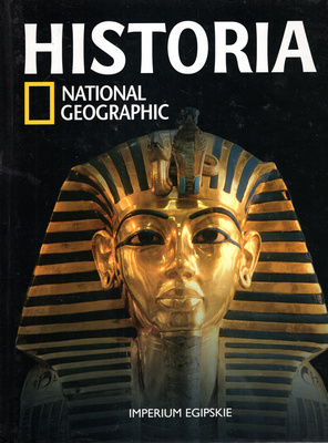 HISTORIA NATIONAL GEOGRAPHIC - TOM 2 - IMPERIUM EGIPSKIE