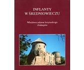 Szczegóły książki INFLANTY W ŚREDNIOWIECZU