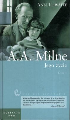 A. A. MILNE. JEGO ŻYCIE - 2 TOMY
