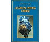 Szczegóły książki LECZNICZA ENERGIA KAMIENI