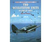Szczegóły książki TBD DEVASTATOR UNITS OF THE US NAVY (OSPREY COMBAT AIRCRAFT 20)