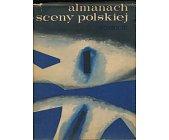 Szczegóły książki ALMANACH SCENY POLSKIEJ 1963/1964