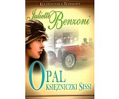 Szczegóły książki OPAL KSIĘŻNICZKI SISSI