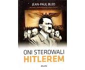 Szczegóły książki ONI STEROWALI HITLEREM