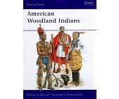 Szczegóły książki AMERICAN WOODLAND INDIANS (OSPREY PUBLISHING)