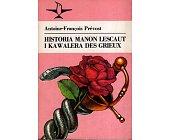 Szczegóły książki HISTORIA MANON LESCAUT I KAWALERA DES GRIEUX