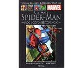 Szczegóły książki ULTIMATE SPIDER-MAN - MOC I ODPOWIEDZIALNOŚĆ (MARVEL 25)