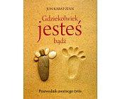 Szczegóły książki GDZIEKOLWIEK JESTEŚ - BĄDŹ