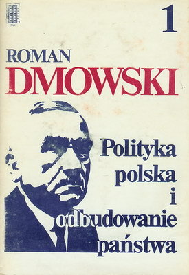 POLITYKA POLSKA I ODBUDOWANIE PAŃSTWA 2 TOMY