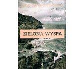 Szczegóły książki ZIELONA WYSPA