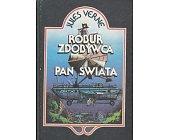 Szczegóły książki ROBUR ZDOBYWCA, PAN ŚWIATA