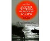 Szczegóły książki JAPOŃSKI BLITZKRIEG NA PACYFIKU 1941-1943