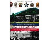 Szczegóły książki HOMMEST ET OUVRAGES DE LA LIGNE MAGINOT TOME 4