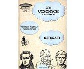 Szczegóły książki 200 UCZONYCH W ANEGDOCIE - 2 TOMY
