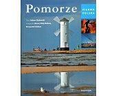 Szczegóły książki PIĘKNA POLSKA - POMORZE