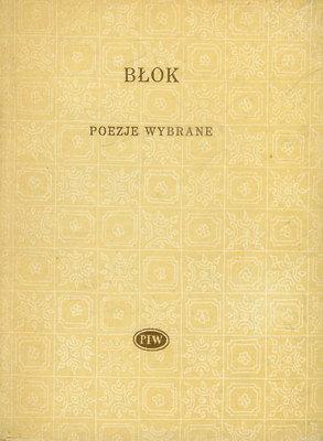 Znalezione obrazy dla zapytania Aleksander Błok : Poezje wybrane