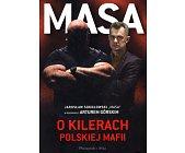 Szczegóły książki MASA O KILERACH POLSKIEJ MAFII