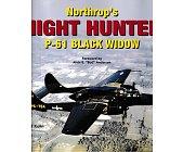 """Szczegóły książki NORTHOP""""S NIGHT HUNTER P-61 BLACK WIDOW"""