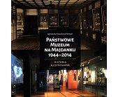 Szczegóły książki PAŃSTWOWE MUZEUM NA MAJDANKU 1944 - 2014
