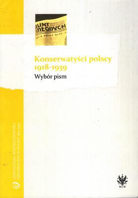 KONSERWATYŚCI POLSCY 1918 - 1939