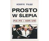 Szczegóły książki PROSTO W ŚLEPIA