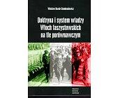 Szczegóły książki DOKTRYNA I SYSTEM WŁADZY WŁOCH FASZYSTOWSKICH NA TLE PORÓWNAWCZYM