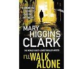 Szczegóły książki I'LL WALK ALONE