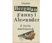 Szczegóły książki FANNY I ALEXANDER. Z ŻYCIA MARIONETEK