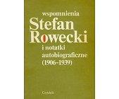Szczegóły książki WSPOMNIENIA I NOTATKI AUTOBIOGRAFICZNE 1906-1939