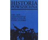 Szczegóły książki HISTORIA POWSZECHNA 1789-1870