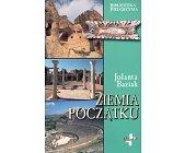 Szczegóły książki ZIEMIA POCZĄTKU