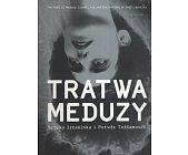 Szczegóły książki TRATWA MEDUZY