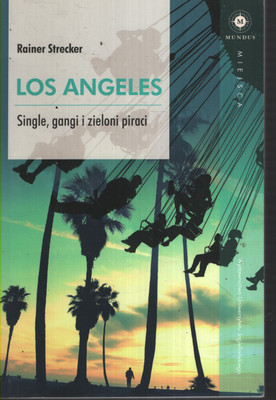 LOS ANGELES - SINGLE, GANGI I ZIELONI PIRACI