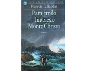 Szczegóły książki PAMIĘTNIKI HRABIEGO MONTE CHRISTO