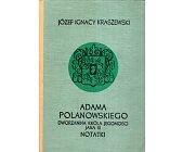 Szczegóły książki ADAMA POLANOWSKIEGO, DWORZANINA KRÓLA IMCI JANA III NOTATKI