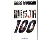 Szczegóły książki MISJA 100