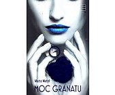 Szczegóły książki MOC GRANATU