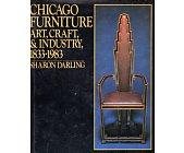 Szczegóły książki CHICAGO FURNITURE ART, CRAFT & INDUSTRY 1833 - 1983