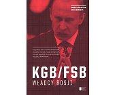 Szczegóły książki KGB/FSB. WŁADCY ROSJI