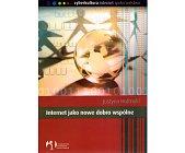 Szczegóły książki INTERNET JAKO NOWE DOBRO WSPÓLNE