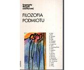 Szczegóły książki FILOZOFIA PODMIOTU