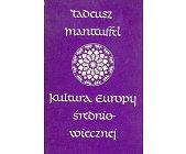 Szczegóły książki KULTURA EUROPY ŚREDNIOWIECZNEJ