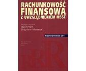Szczegóły książki RACHUNKOWOŚĆ FINANSOWA Z UWGLĘDNIENIEM MSSF
