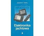 Szczegóły książki ELEKTRONIKA JACHTOWA